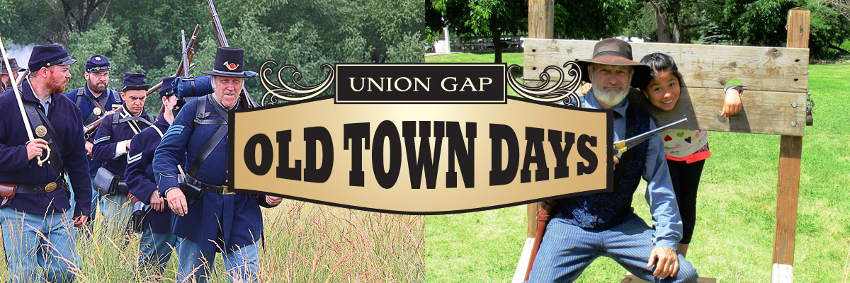 UNION GAP OLD TOWN DAYS - Union Gap, WA